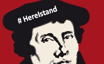 Bild: Luther - #HereIstand